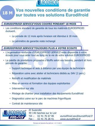 Vos nouvelles conditions de garantie sur toutes vos solutions  Eurodifroid
