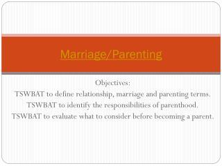 Marriage/Parenting