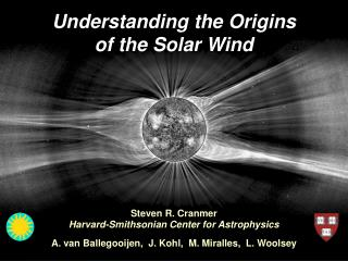 Understanding the Origins of the Solar Wind