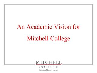 An Academic Vision for Mitchell College