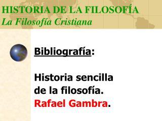 HISTORIA DE LA FILOSOF A La Filosof a Cristiana