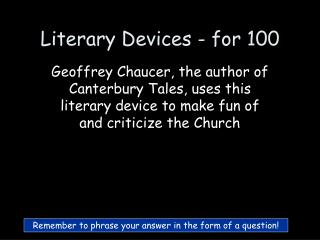 Literary Devices - for 100