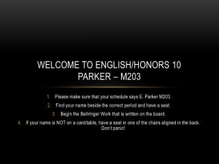 Welcome to English/Honors 10 Parker – M203