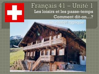 Français  41 –  Unité  1