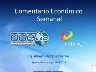 Aguascalientes, Ags.  Abril  2013.