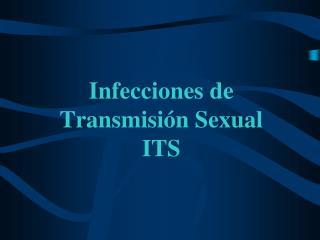 Infecciones de Transmisión Sexual ITS