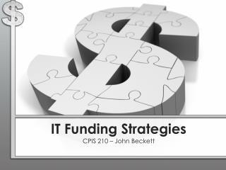 IT Funding Strategies
