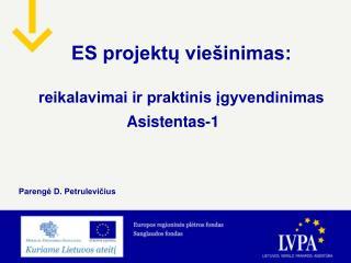 ES projektų viešinimas: reikalavimai ir praktinis įgyvendinimas