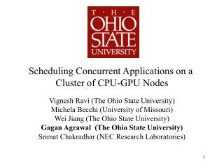 Scheduling Concurrent Applications on a  Cluster of CPU-GPU Nodes