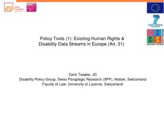 Policy Tools (1): Existing Human Rights &  Disability  Data Streams in Europe (Art. 31)