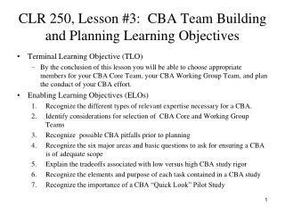 CLR 250, Lesson #3:  CBA Team Building and Planning Learning Objectives