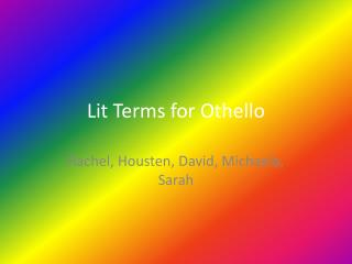 Lit Terms for Othello