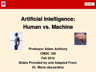 Artificial Intelligence: Human vs. Machine