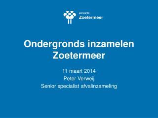 Ondergronds inzamelen Zoetermeer