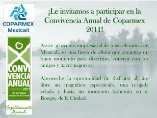 ¡Le invitamos a participar en la Convivencia Anual de Coparmex 2011!