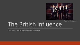 The British Influence