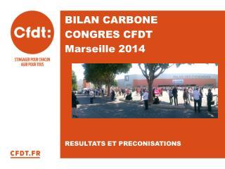 BILAN CARBONE  CONGRES CFDT  Marseille 2014
