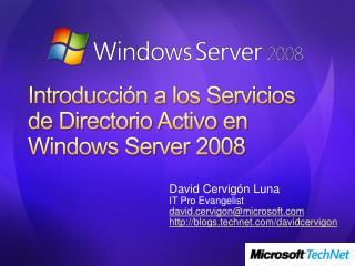 Introducción a los Servicios de Directorio Activo en Windows Server 2008