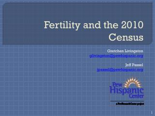 Fertility and the 2010 Census