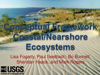 Conceptual  Framework  Coastal/ Nearshore  Ecosystems