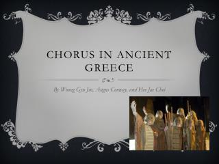 Chorus in Ancient  greece