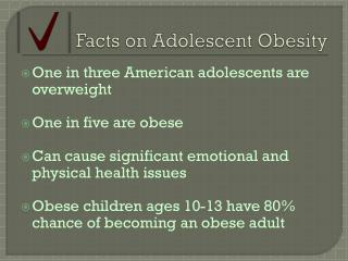 Facts on Adolescent Obesity