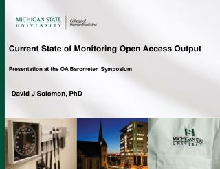 Current  State  of  Monitoring  Open Access  Output