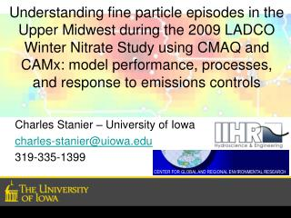 Charles  Stanier  – University of Iowa charles-stanier@uiowa.edu 319-335-1399