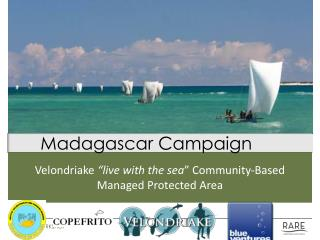 """Velondriake """"live with the sea """" Community-Based Managed Protected Area"""