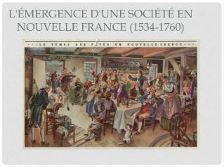 L'émergence d'une société en Nouvelle  France (1534-1760)