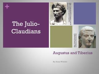 Augustus and Tiberius