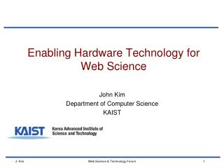 Enabling Hardware Technology for Web Science