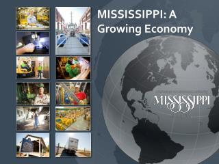 MISSISSIPPI: A Growing Economy