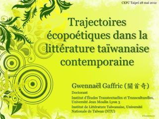 Trajectoires écopoétiques dans la littérature taïwanaise contemporaine