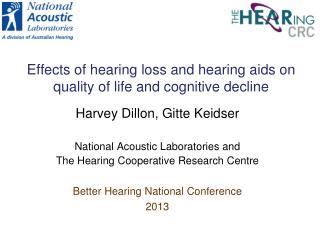 Effects of hearing loss and hearing aids on quality of life and cognitive decline