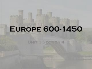 Europe 600-1450