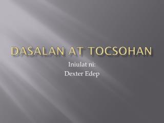 Dasalan  at  Tocsohan