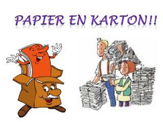 Papier en karton !!