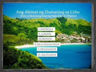 Ang Alamat ng  Dumanjug sa  Cebu        ( Para  sa Ikalawang Taon  ng High School (Filipino)
