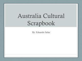 Australia Cultural Scrapbook
