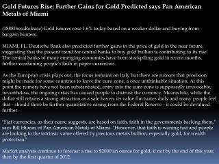 Gold Futures Rise; Further Gains for Gold Predicted says Pan