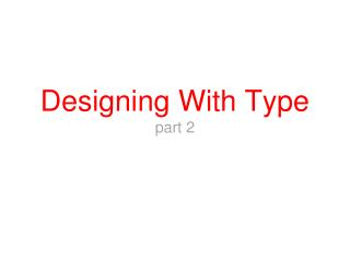 Designing With Type part 2