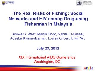 The Real Risks of Fishing:  Social Networks and HIV among Drug-using Fishermen in Malaysia