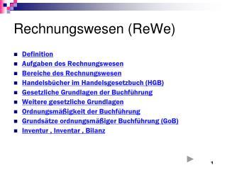 Rechnungswesen ( ReWe )