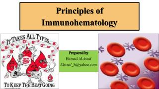 Principles of Immunohematology
