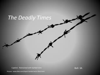 The Deadly Times