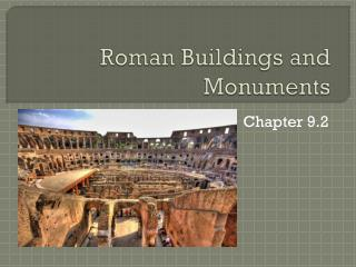 Roman Buildings and Monuments