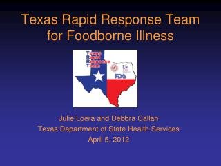 Texas Rapid Response Team for Foodborne Illness