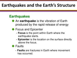 Earthquakes and the Earth's Structure