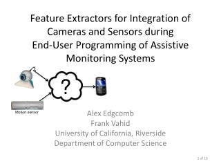 Alex  Edgcomb Frank  Vahid University of California, Riverside Department of Computer Science